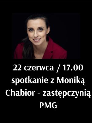 spotkanie informacyjne 22.06.2021 r. o godz. 17:00 z Moniką Chabior